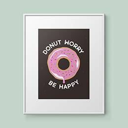 Plakat w ramie - Donut worry, be happy