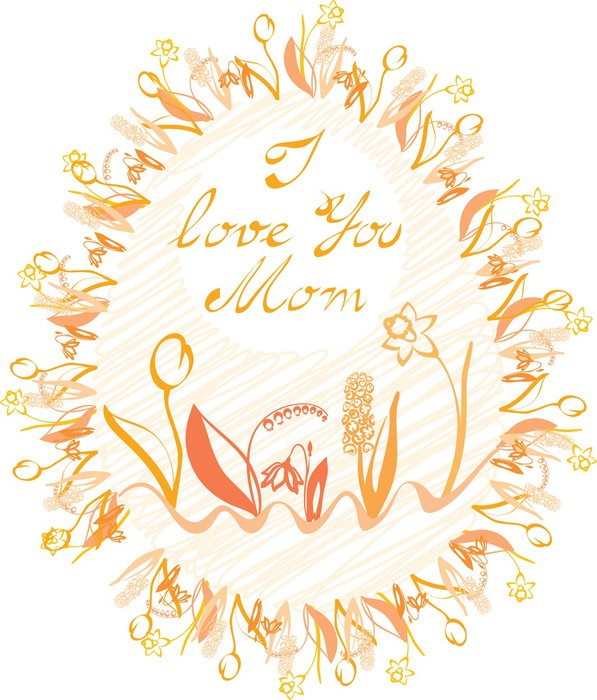 Oval frame with calligraphy I love You mom, and flowers Wall Mural ...