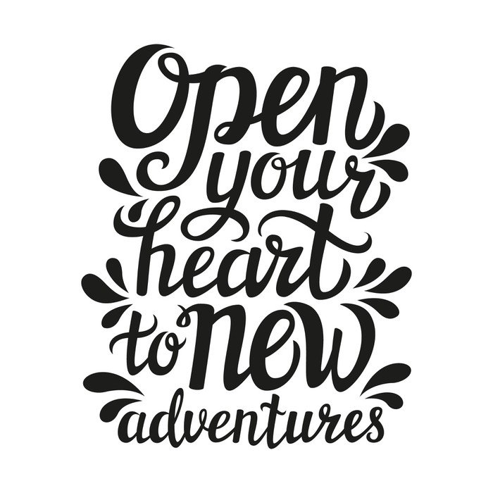 Tableau sur Toile 'Open your heart to new adventures' lettering -